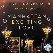 Manhattan Exciting Love (Spanish Edition): Manhattan Love, Book 1