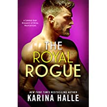 The Royal Rogue: A Surprise Baby Romance (English Edition)