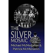 The Silver Mosaic: a Winston Churchill 1930s Thriller
