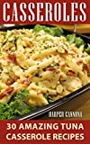 Casseroles: 30 Amazing Tuna Casserole Recipes