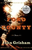 ISBN: 0739377388 - Ford County: Stories (Random House Large Print)