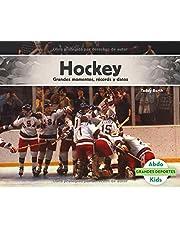 Hockey: Grandes Momentos, Récords Y Datos (Grandes Deportes)