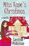 miss kanes christmas a novella a christmas central romantic comedy book 1 - Best Christmas Novels