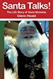 Santa Talks!, Glenn Heald, 1475950691