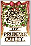Festive Fables, Prudence Catley and Prudence Catley, 1466456221