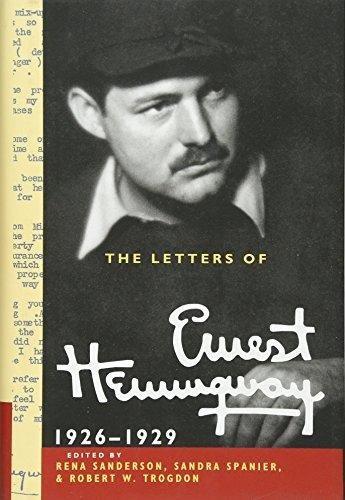 Letters of Ernest Hemingway : 1926-1929