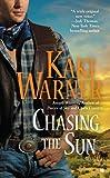 Chasing the Sun, Kaki Warner, 0425244954