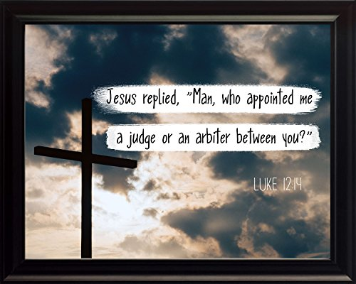 luke-1214-man-who-appointed-me-a-judge-christian-poster-print-picture-or-framed-wall-art-decor-bible