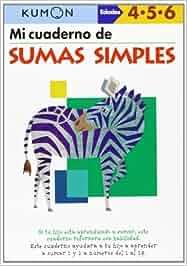 Kumon. Mi Libro De Sumas Simples: Amazon.es: Vv.Aa.: Libros