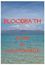 Bloodbath (A Tim Holt Adventure Book 1)