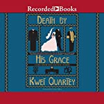 Death by His Grace | Kwei Quartey
