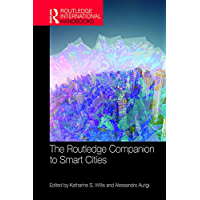 The Routledge Companion to Smart Cities (Routledge International Handbooks) (English Edition)