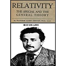 Relativity: The Special and General Theory [Illustrated]