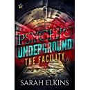 The Facility (Psychic Underground Book 1)