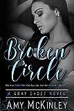 Broken Circle (A Gray Ghost Novel Book 1)