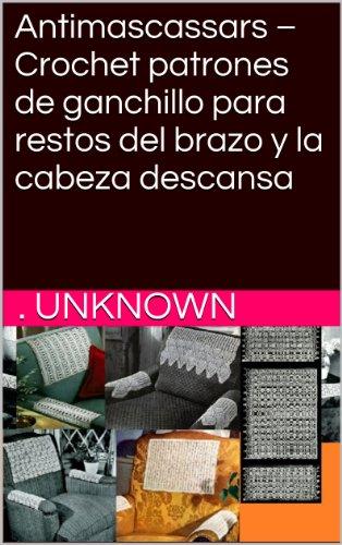 Amazon.com: Antimascassars –Crochet patrones de ganchillo ...