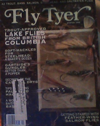 Fly Salmon Single (Trout-approved Lake Flies From British Columbia / Soft-hackles for Steelhead: A Baker's Dozen / Gartside's Gurgler: Better Than a Popper / Getting Started with Feather-wing Salmon Flies - (Fly Tyer Magazine - Winter 1998))