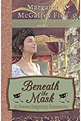 Beneath the Mask: A Sweet Regency Romance (Uncommon Lords and Ladies) (Volume 1) Paperback