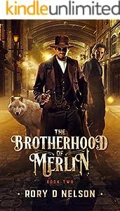 The Brotherhood of Merlin: Book Two: Lycenea