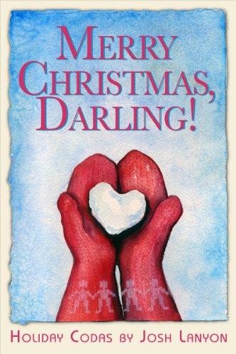 merry christmas darling holiday codas by lanyon josh