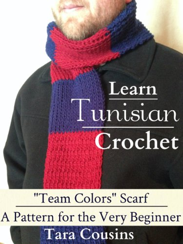 Crochet Team Colors - Learn Tunisian Crochet: