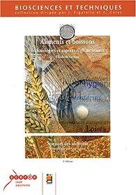 Aliments et boissons : Technologies et aspects réglementaires par Elisabeth Vierling