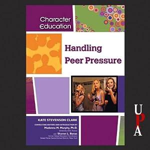 Handling Peer Pressure Audiobook