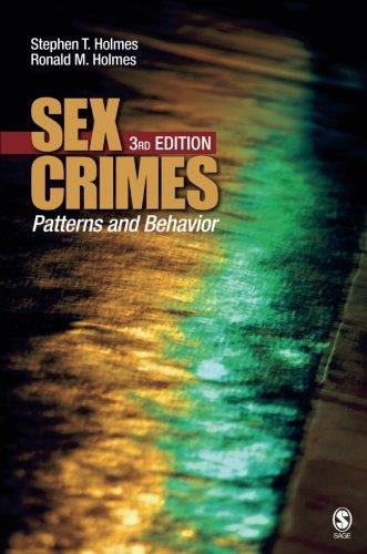 Sex Crimes: Patterns and Behavior