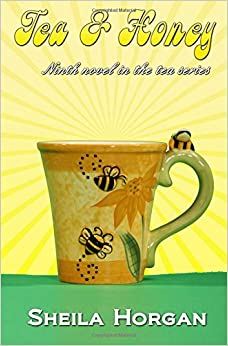 Book Tea and Honey: Volume 9 (The Tea Series)