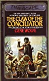 The Claw of the Conciliator, Gene Wolfe, 0671416162