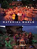 Material World – A Global Family Portrait (Sierra Club Books Publication)