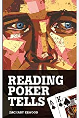 Reading Poker Tells by Zachary Elwood(2012-04-01) Unknown Binding
