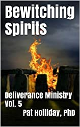 Bewitching Spirits (Deliverance Ministry Book 5)
