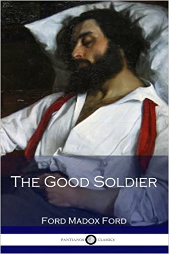 The Good Soldier: Ford Madox Ford: 9781537766263: Amazon.com ...