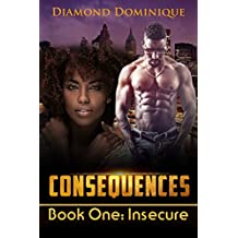 Consequences: Book One: Insecure