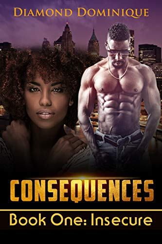 Search : Consequences: Book One: Insecure
