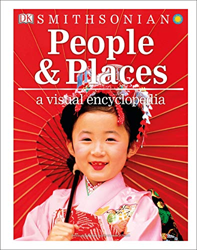 People and Places: A Visual Encyclopedia