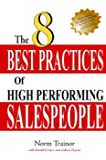 The 8 Best Practices of High-Performing Salespeople