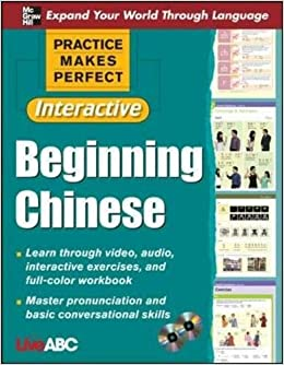 Practice Makes Perfect: Beginning Chinese with CD-ROMs