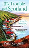 The Trouble With Scotland (Kilts and Quilts Book 5)