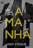 Não Sonhe com o Amanhã: Cas e Pam (Coleção Amanhã) (Portuguese Edition)