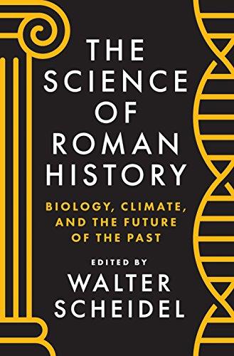 Amazon the science of roman history biology climate and the amazon the science of roman history biology climate and the future of the past ebook walter scheidel kindle store fandeluxe Gallery