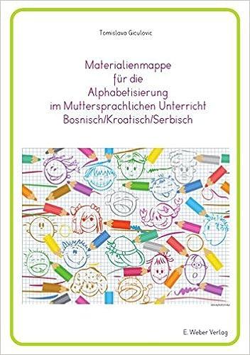 Materialienmappe für die Alphabetisierung im Muttersprachlichen ...