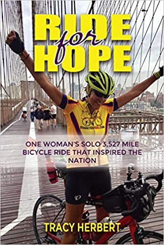 Ride for Hope: One Womans 3, 527 Mile Solo Bicycle Ride ...