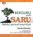 Berguru pada Saru: Refleksi Spiritual Lewat Kisah (Indonesian Edition)