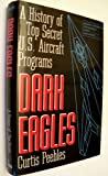 Dark Eagles, Curtis Peebles, 0891415351