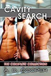 Cavity Search: The Complete Collection (Gay Erotic Encounters)