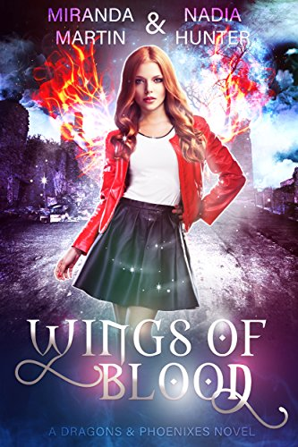 Wings of Blood (Dragons & Phoenixes  Book - Wing Phoenix