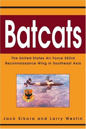 - Batcats: The United States Air Force 553rd Reconnaissance Wing in Southeast Asia