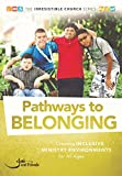 img - for Pathways to Belonging: Creating Inclusive Ministry Environments for All Ages book / textbook / text book